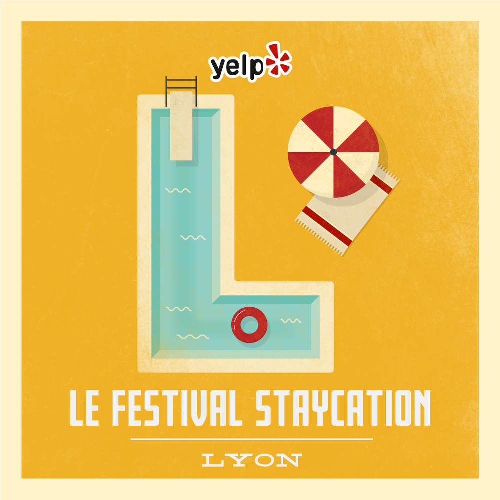 Le Festival Staycation - Campagne de marketing on- & offline de promotion de la ville de Lyon, pour profiter de sa ville comme un touriste.Octobre 2016