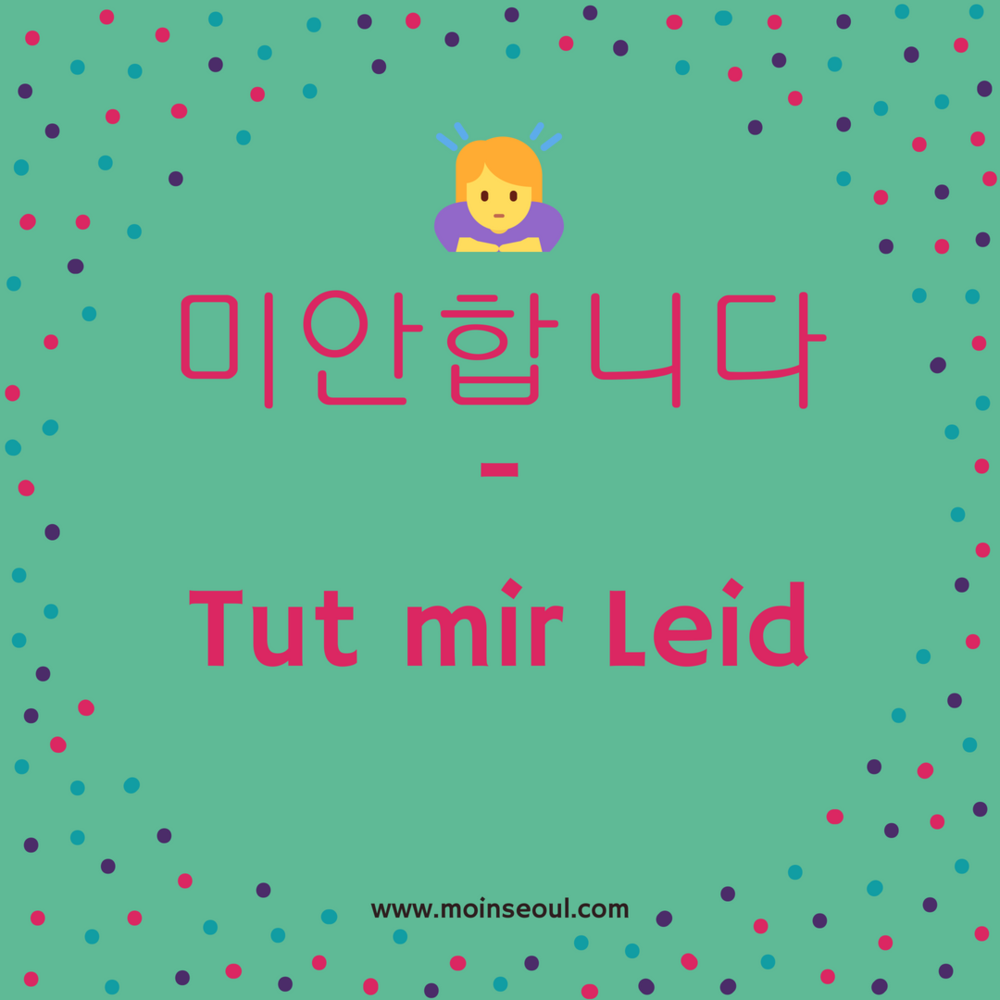 Tut mir leid - einfachhangeul_moinseoul.png