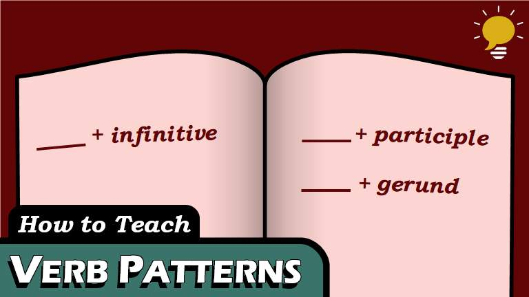 Verb Patterns - When two 'verbs' are interconnected, then second (the verb complement) should be a Verbal. Whether it takes the TO ____ form (Infinitive) or the ____ING form (like Gerunds and Participles) depends on the first verb.But instead of memorizing rules for over a hundred verbs, we've put them into just a few groups to make it easier.