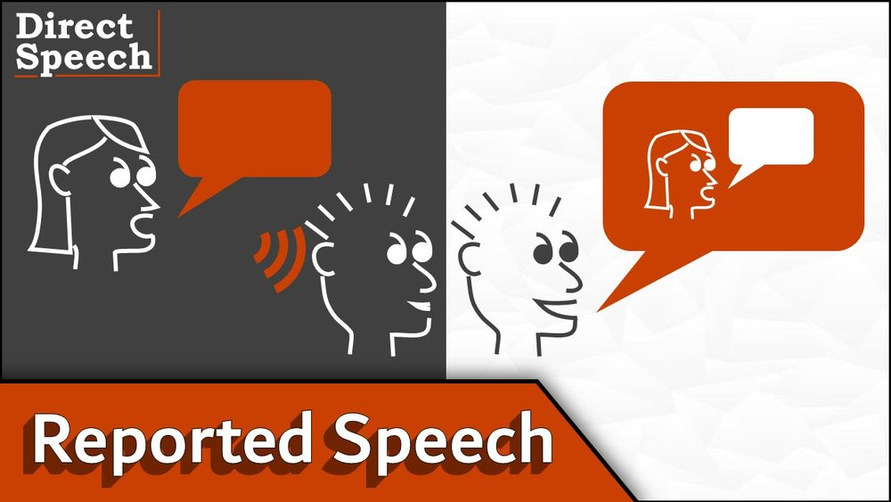 Reported Speech - - watch video -- download slideshow -
