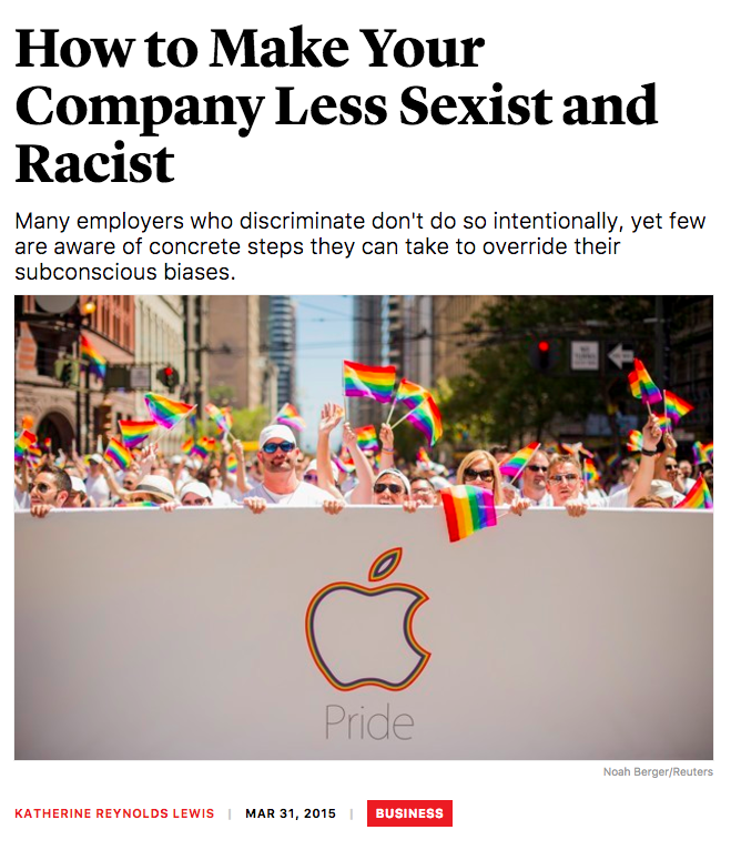 How to Make Your Company Less Sexist and Racist - The Atlantic, March 2015