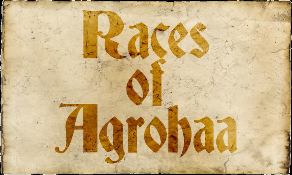 Racesofagrohaa.png