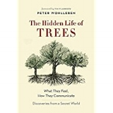The Hidden Life of Trees  by Wohlleben