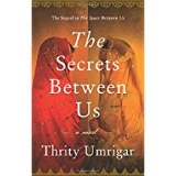 The Secrets Between Us  by Thrity Umrigar