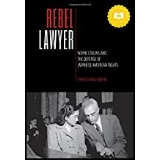 Rebel Lawyer  by Charles Wollenberg