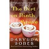 The Dirt on the Ninth  by Darynda Jones
