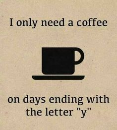 1d13a3f7c25106e68f0a73dbe763d1a9--need-coffee-coffee-break.jpg