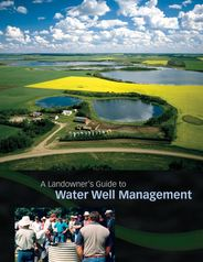 A landowners guide to water well management | Water Well Drilling Company Saskatchewan