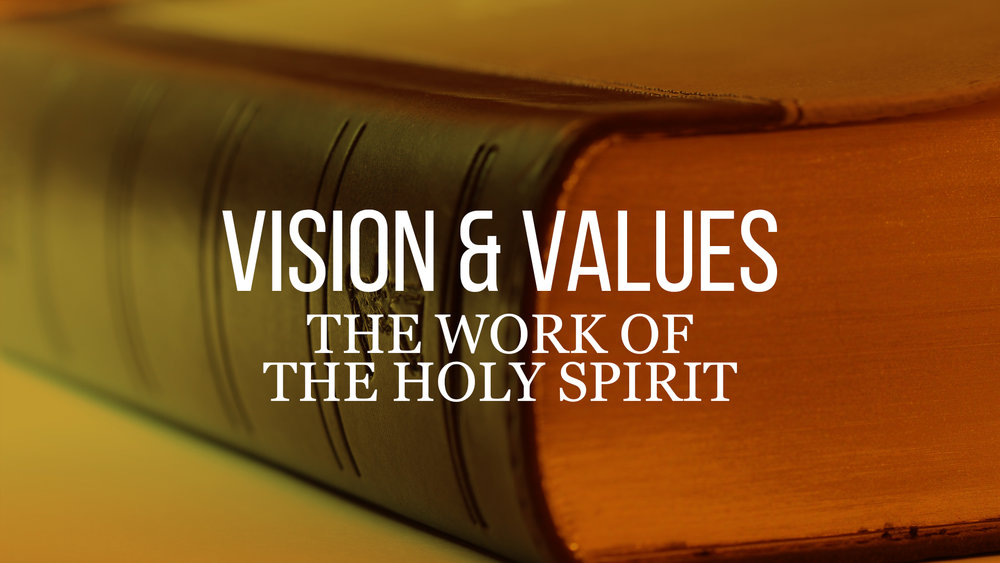 The work of the holy spirit one love church sermons series vision values the work of the holy spirit thecheapjerseys Gallery