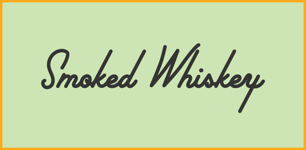 Smoked Whiskey.png
