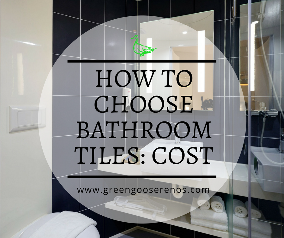 How to Choose The Best Bathroom Tiles: Cost — Green Goose ...