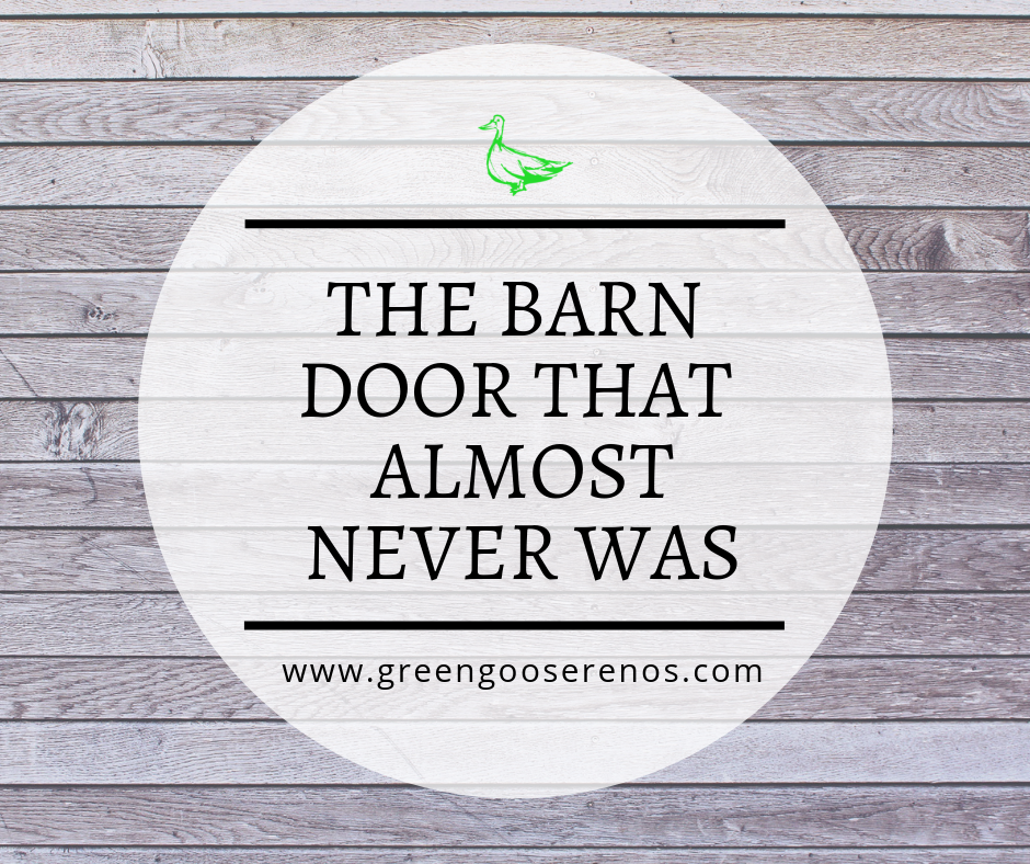 The barn door that almost never was, by Green Goose Renovations & Construction.