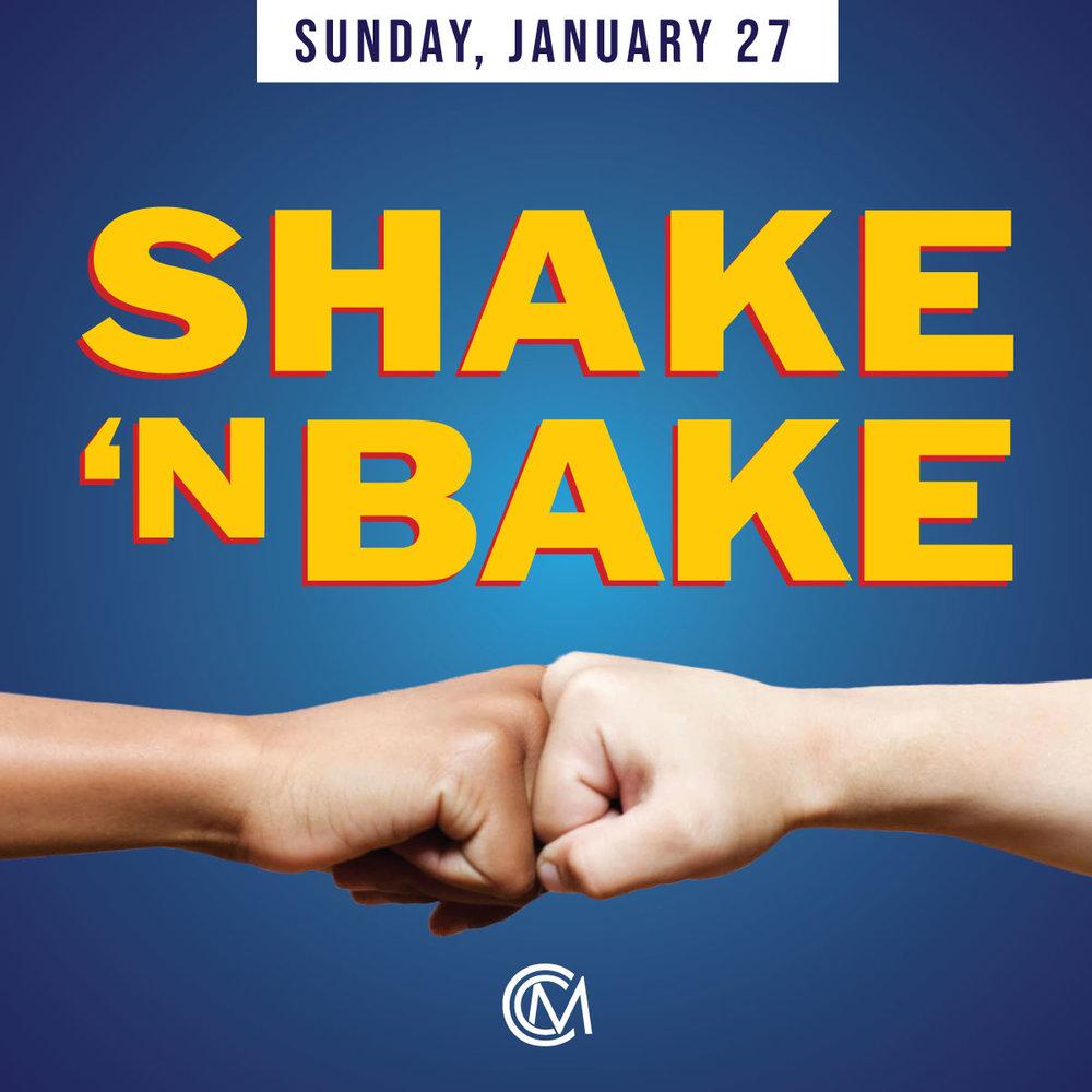 CCM-Jan27-Shake&Bake.jpg