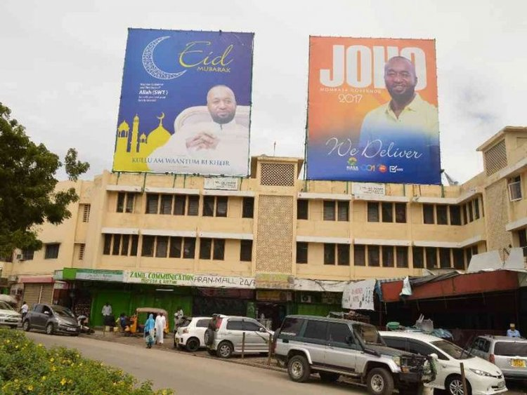 Billboards of Mombasa Governor Hassan Joho in Bondeni/ JOHN CHESOLI.