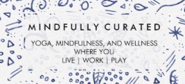 MINDFULLY CURATED
