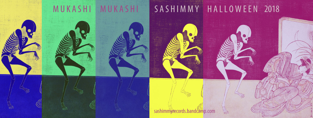 "Sashimmy 2018 Halloween Sampler EP, ""Mukashi Mukashi [Long, Long Ago]"" Visit: https://sashimmyrecords.bandcamp.com/album/mukashi-mukashi-long-long-ago-sashimmy-records-halloween-2018"
