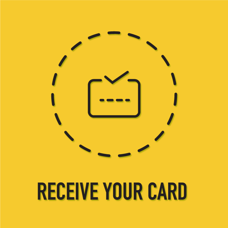 Receive your activated 12 Month Membership card in the mail.