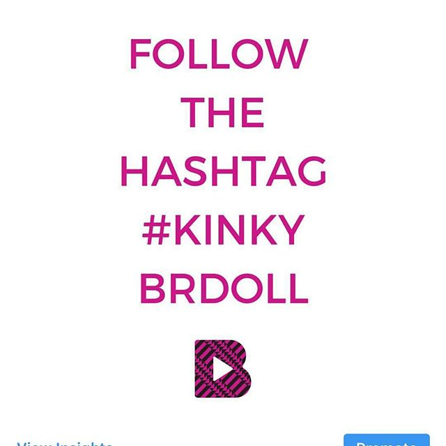 Hey dolls! Thank you so much for your dope #KinkyBRDoll tags. Stay tuned this weekend we are gonna have some more natural hair content for you