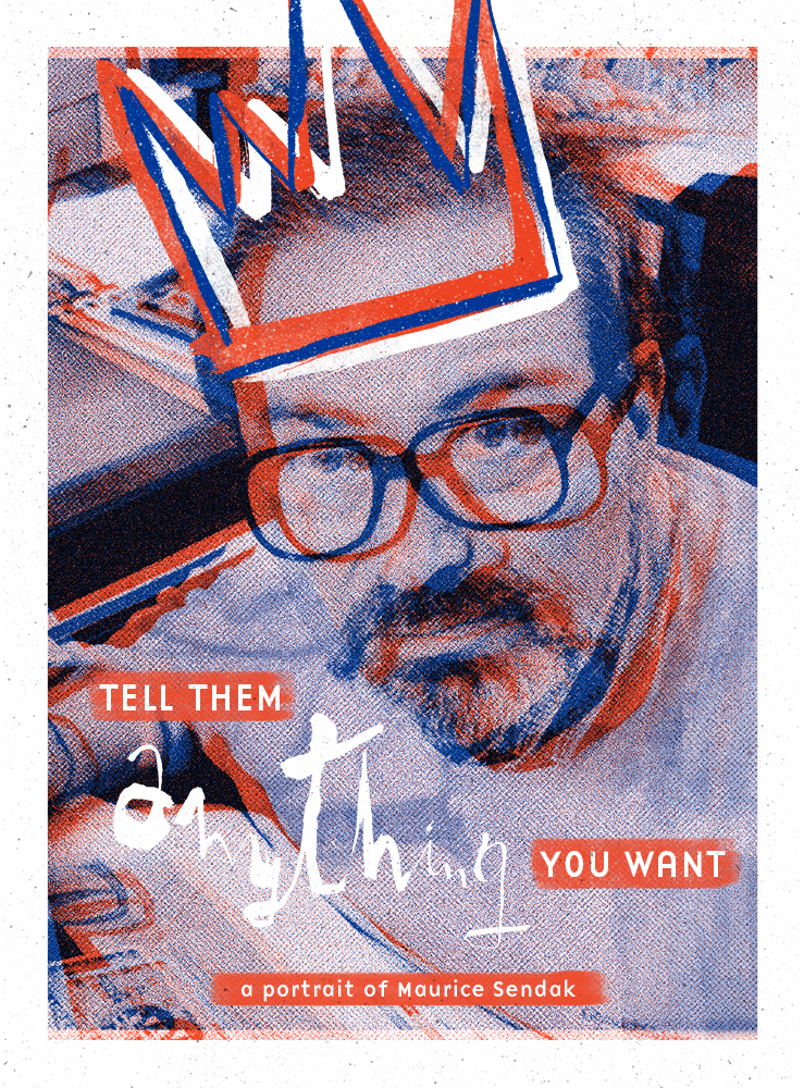Tell Them Anything You Want - a Portrait of Maurice Sendak by Spike Jonze & Lance Bangs | Poster Design by Julie Smits