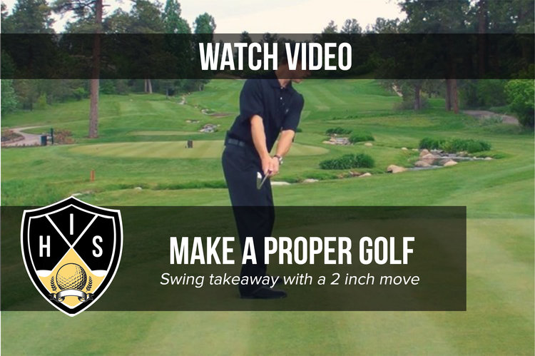 Get The Proper Golf Swing Takeaway In 60 Seconds With A 2 Inch Move