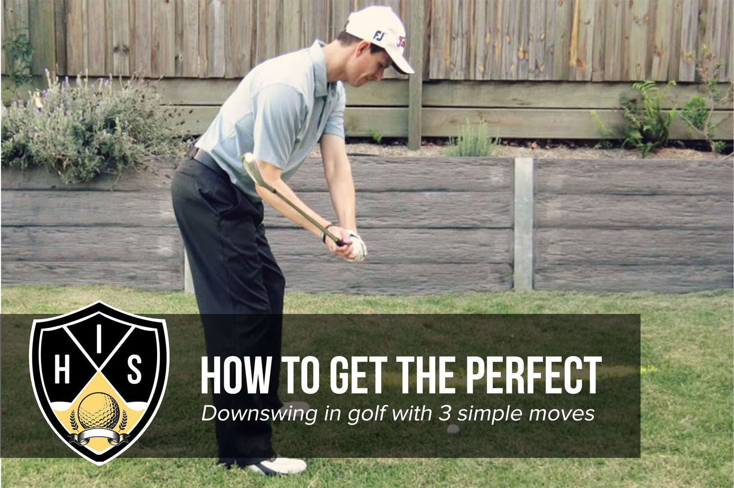 Get the Perfect Downswing in Golf With 3 Simple Moves
