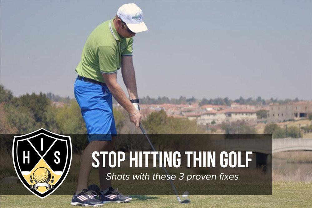Thin Golf Shots