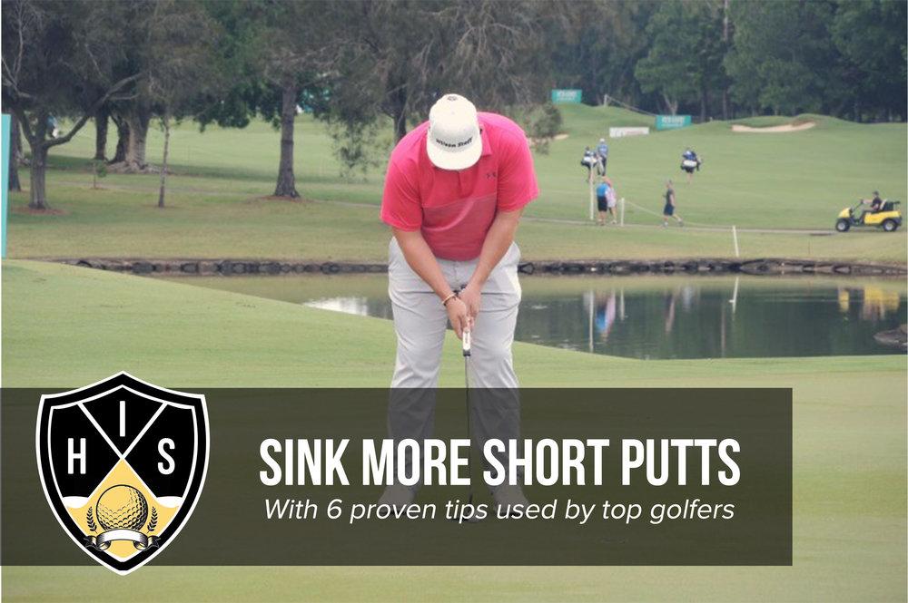 Sink Short Putts