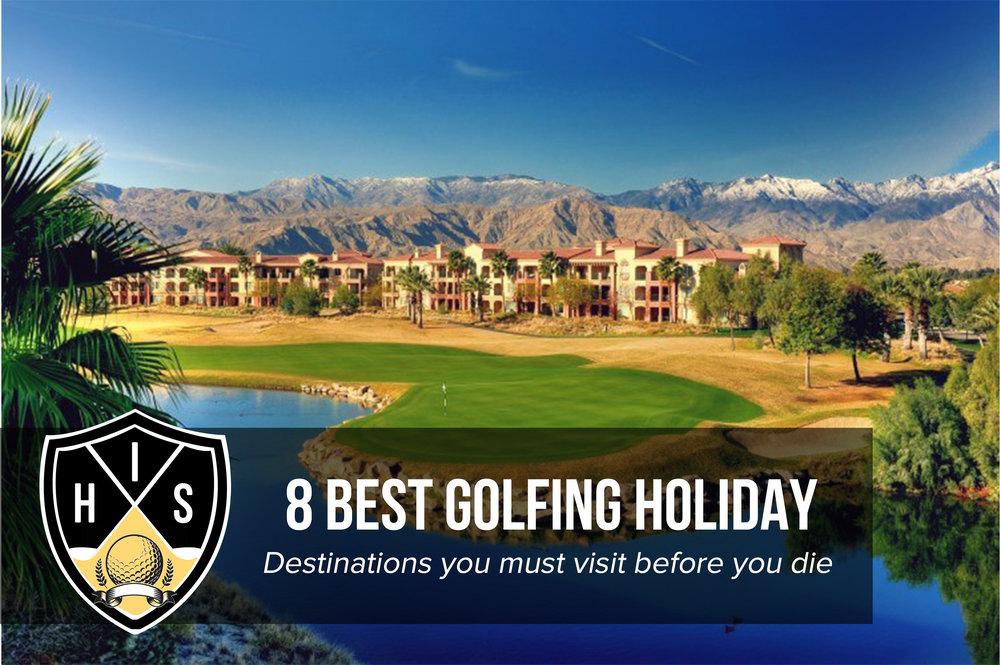 Golfing Holiday Destinations