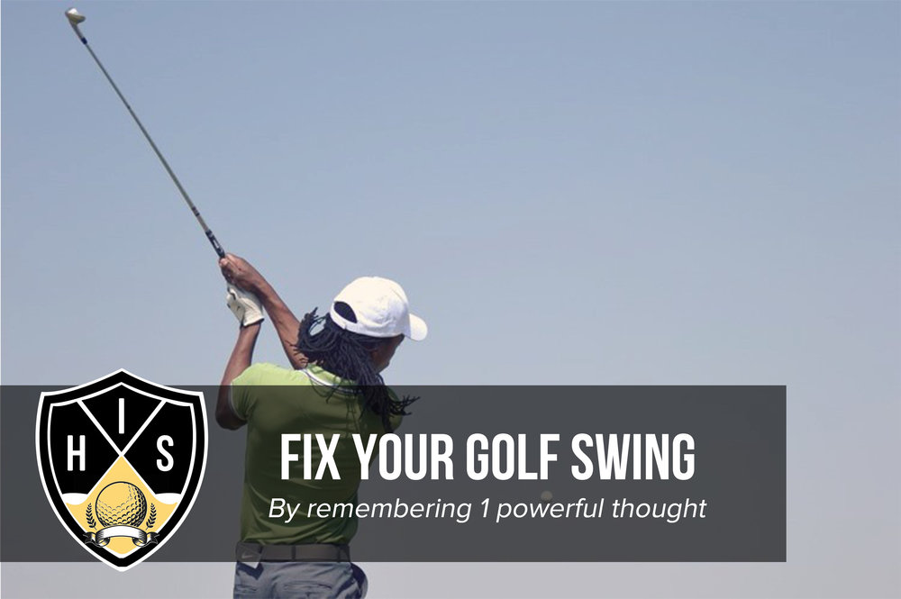 Fix Your Golf Swing