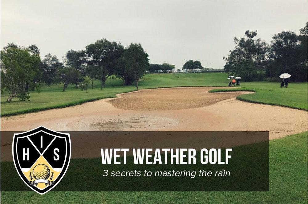 Wet Weather Golf