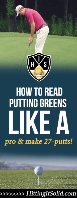 If you want to find out how to read putting greens like a pro you need to find out what the pros do well and learn from it. Learn how to read putting greens like a pro and average 27-putts a round with these tips.