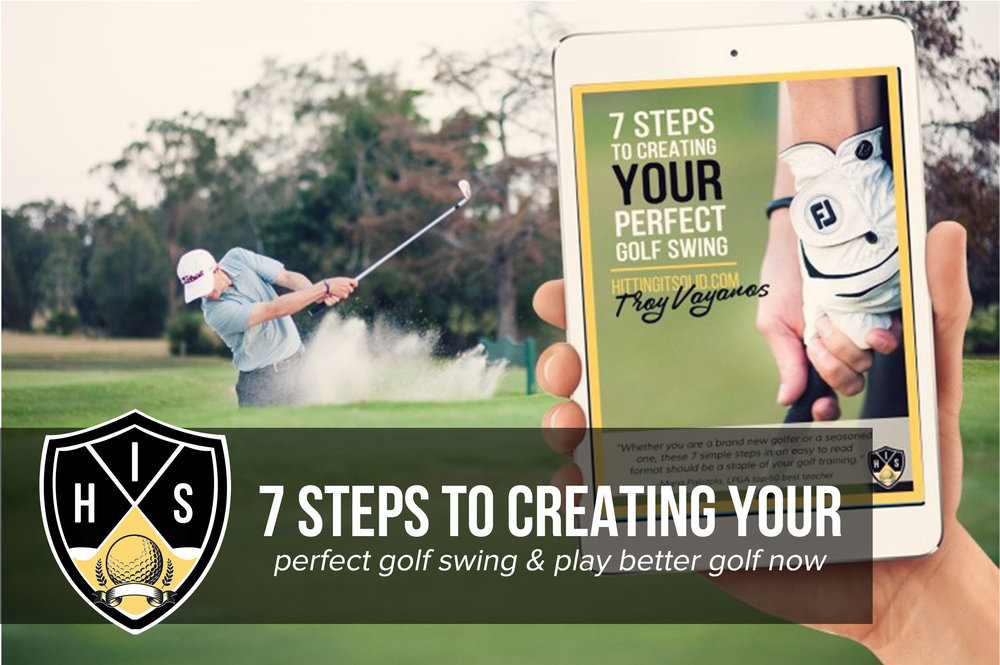 Play better golf with a copy of 7 steps to creating your perfect golf swing