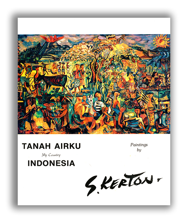 Tanah Airku My Country, Indonesia Paintings by S. Kerton, ©1990
