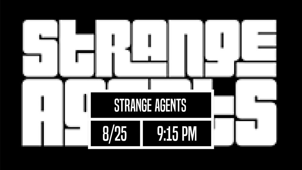 8-25_StrangeAgents.png