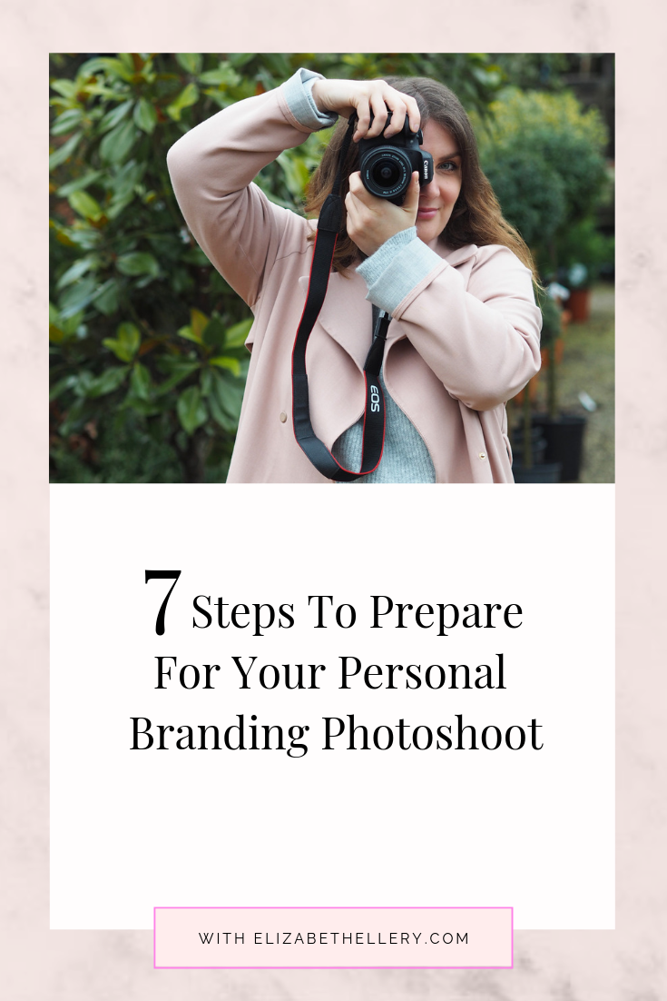 7 Steps To Prepare For Your Personal Branding Photoshoot