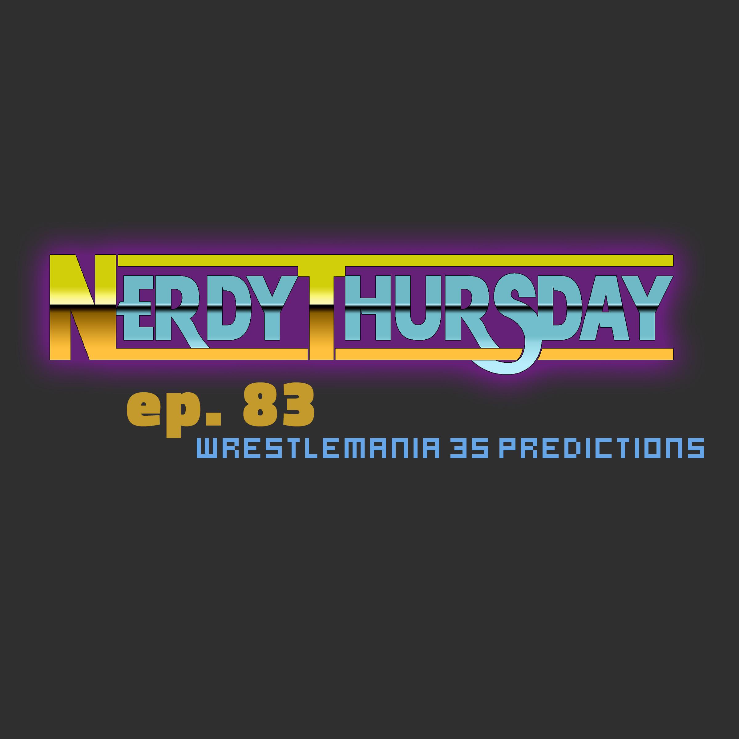 Wrestling — Episodes — Nerdy Thursday