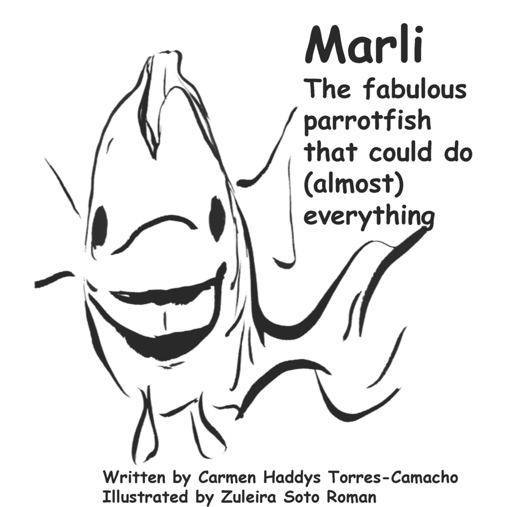 Marli the fabulous parrotfish - As part of our parrotfish conservation campaign we have created this children's coloring book in collaboration with two local artist from Puerto Rico. To get your own printable copy. Please click on the button below.