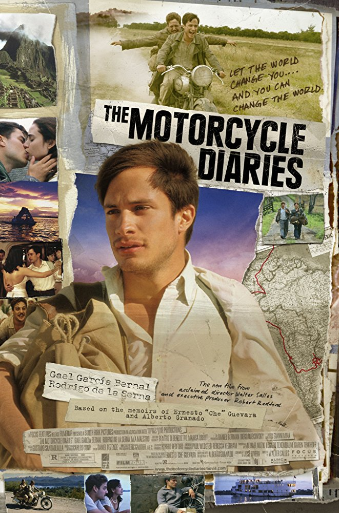 5. The Motorcycle Diaries  - This one's a little less cliche. Ernesto