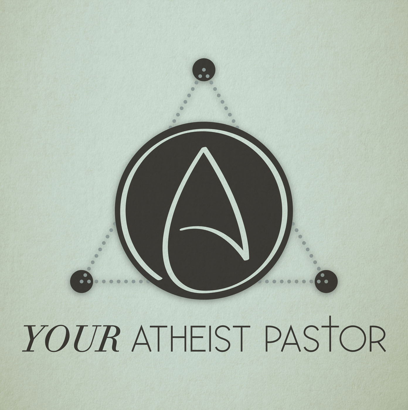 Your Atheist Pastor