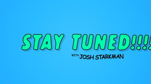 stay tuned! • flatland