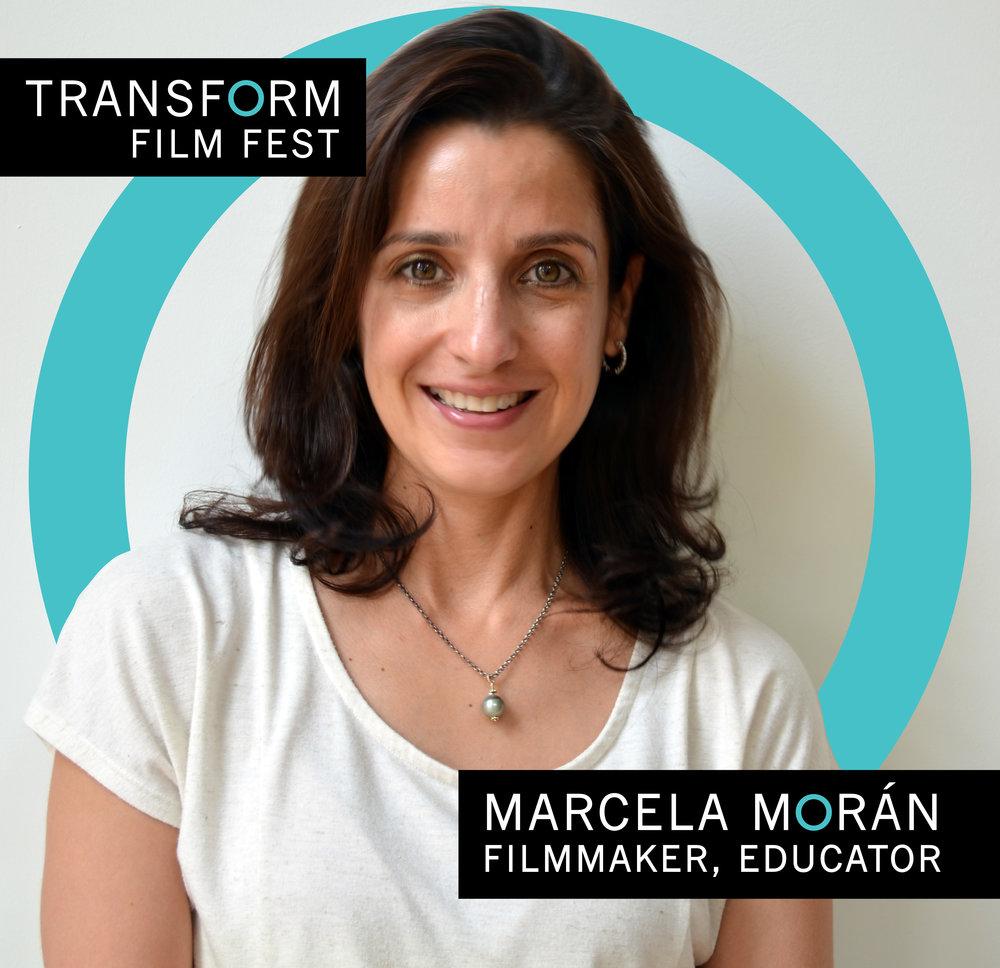 Marcela Morán — Filmmaker, Educator