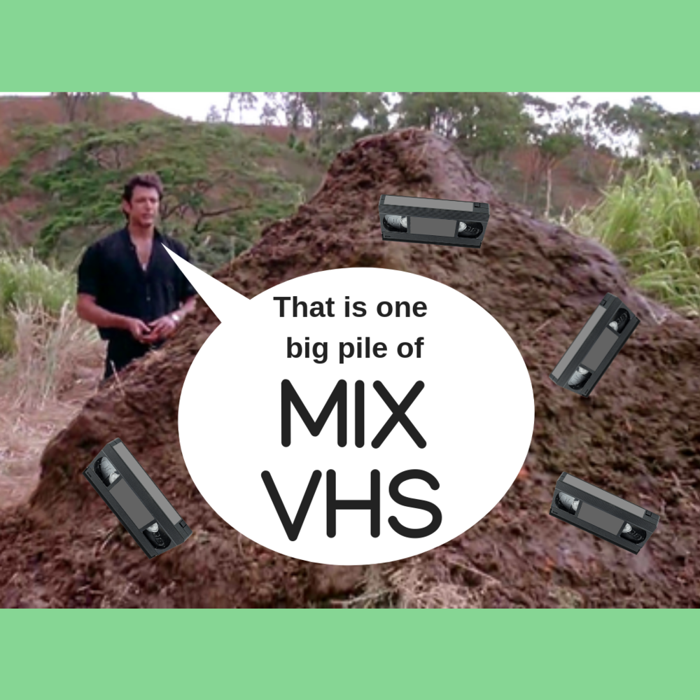 MIX/VHS 091 - Did your week feel like a big pile of dinosaur poopy? Well not anymore thanks to our wonderful Media Curators at MIX/VHS. Sneak a peek at this wonderful list of videos! You will laugh, cry and maybe just maybe feel a little sparkle in your heart. And remember we here at MIX/VHS have been here for many a year to guide you hand in hand into the inevitable robot uprising!