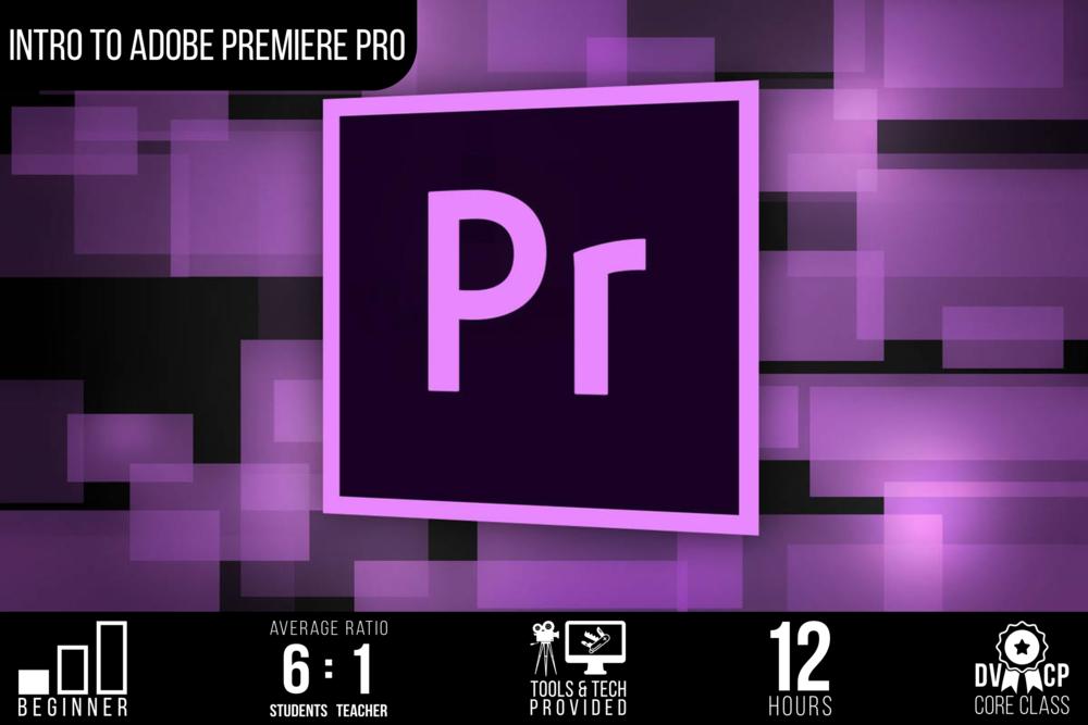 Intro to Adobe Premiere Pro