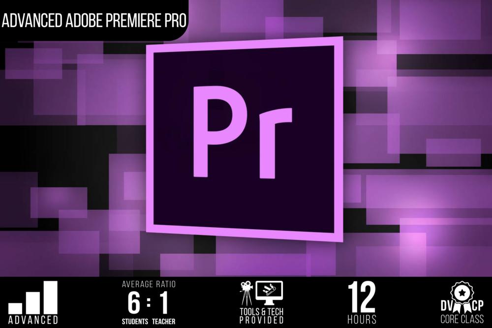 Advanced Adobe Premiere Pro