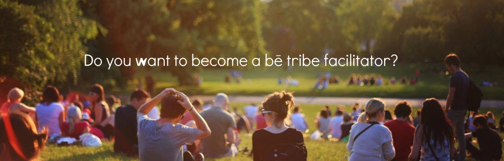Be Tribe Facilitator