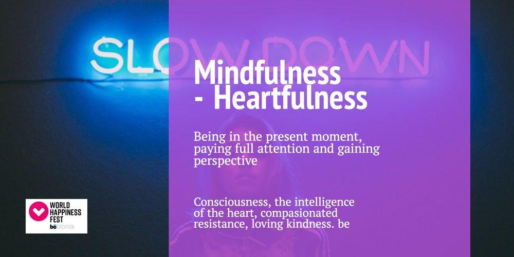 Mindfulness - Heartfulness .jpg
