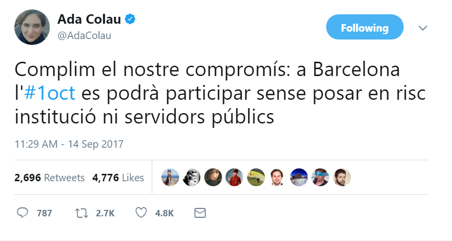 """Translation: """"We fulfill our promise: Barcelona will be able to participate without putting its institutions or public servants in risk""""."""