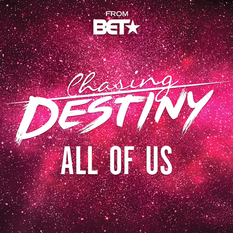 All of us - chasing destiny