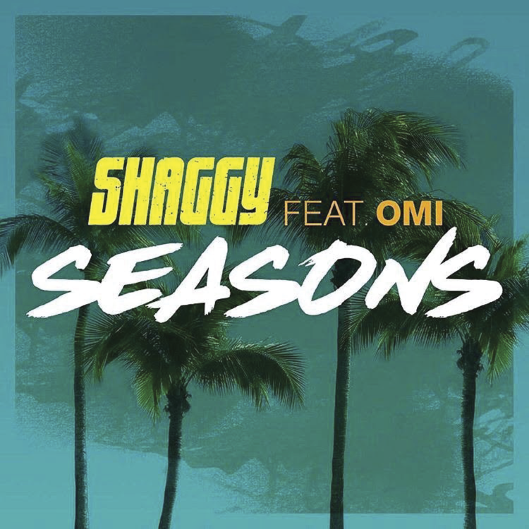 Seasons - Shaggy ft Omi