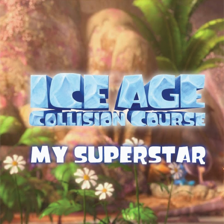 MY SUPERSTAR BY JESSIE J - ICE AGE 5